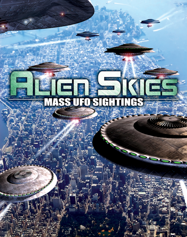 Alien Skies Mass UFO Sightings