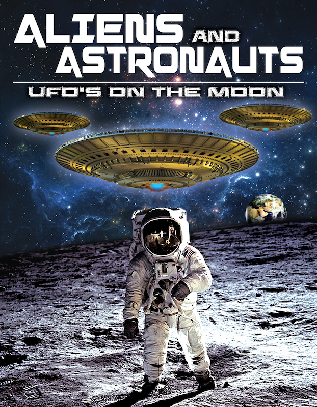 Aliens and Astronauts: UFO's on the Moon
