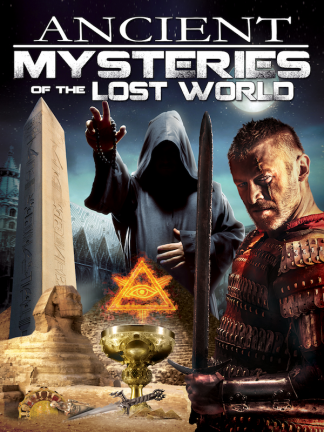 Ancient Mysteries of the Lost World
